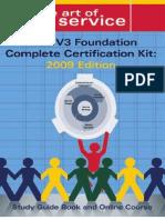 ITIL V3 Foundation Complete Certification Kit - 2009 Edition