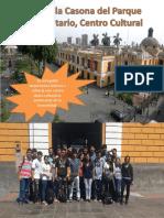 Visita a La Casona Del Parque Universitario,