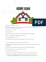 Never Go for Home Loan