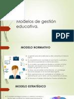 Modelos de Gestión Educativa