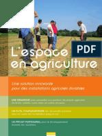 Présentation de l'espace test agriculture
