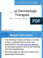 Topical Dermatologic Therapies