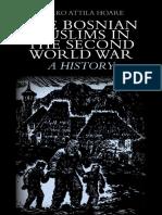 (Columbia_Hurst) Marko Attila Hoare-The Bosnian Muslims in the Second World War_ A History-Columbia University Press (2013).pdf