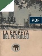 1965 - La Epopeya Del Petroleo