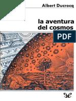 Ducrocq Albert - La Aventura Del Cosmos.epub