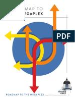 Roadmap2Megaplex Final