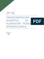 Transcomposición Neorética de La Plasmación Personal e Introspectónica
