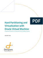 Dewpoint White Paper - Hard Partitioning Virtualization With Oracle Virtual Machine Jan 2013