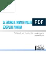 02 Entorno de Trabajo y Operatividad General Del Programa
