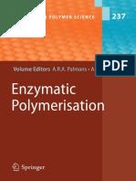 Enzymatic Polymerization (A.R.A Palmans & A. Heise)