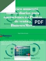 Juan Carlos Escotet - Banesco Aumentó Límites Diarios Para Operaciones en Puntos de Venta y BanescoMóvil