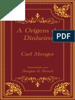 Sobre a Origem Do Dinheiro - Carl Menger