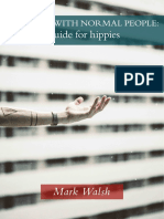 Working With Normal People a Guide for Hippies
