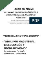 Pedagogía Del Eterno Retorno-2016