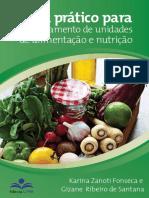LIVRO Guia prático para GERENCIAMENTO DE UNIDADES DE ALIMENTAÇÃO E NUTRIÇÃO.pdf