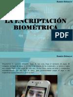 Ramiro Helmeyer - La Encriptación Biométrica