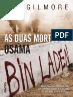 As Duas Mortes de Osama Bin Laden - A. C. Gilmore