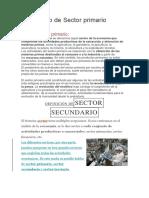 Sector Primario, Secundario y Terceario