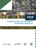 Domesticacion y Mejoramiento de Especies Forestales