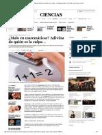 ¿Malo en Matemáticas_ Adivina de Quién Es La Culpa..
