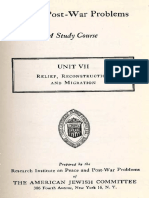 Relief Reconstruction and Migration a Study Course, Unit 7. Prepared by the Research Institute on Peace and Post-War Problems of the Amer