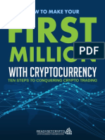 How to Make Your First Million With Cryptocurrency - Ten Steps to Conquering Crypto Trading - Readysetcrypto