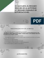 El Servicio Público Bancario. El Regimen de Concesion de La Actividad Bancaria