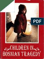 "Basic, dr Nedzad ""Children in Bosnian Tragedy"" 116 pgs"