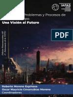 Los Grandes Problemas y Procesos de Nuestro Tiempo. Una visión al futuro.