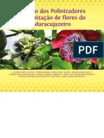[2014] Manejo Dos Polinizadores e Polinização de Flores Do Maracujazeiro