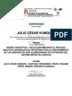 Kumquel Et Al., 2014. Diseño Conceptual y Selección Mediante AHP de Un Sistema Para El Mantenimiento de Las Unidades AA de Autobuses Del Metro