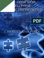 Herculano Pires La Obsesion -El Pase -El Adoctrinamiento.pdf