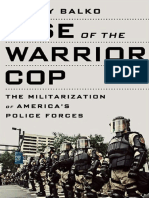 Rise of the Warrior Cop- The Militarization of America's Police Forces.pdf