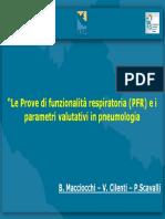 Le Prove Di Funzionalità Respiratoria (PFR) e i Parametri Valutativi in Pneumologia. B. Macciocchi v. Cilenti P.scavalli