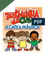 Turminha CVM a Caixa Magica