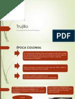 Trujillo Epoca Colonial