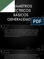 Parámetros Eléctricos Básicos Generalidades