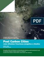POST CARBON CITIES - COME AFFRONTARE L'INCERTEZZA ENERGETICA E CLIMATICA