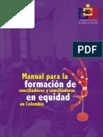 Manual Para La Formación de Conciliadores y Conciliadoras en Equidad en Colombia