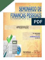 Apresentação Seminário de Finanças Pessoais - Prosperar é Uma Decisão - André Hummel