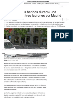 Cuatro Policías Heridos Durante Una Persecución a Tres Ladrones Por Madrid