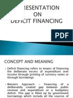 Presentation on deficit financing
