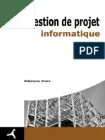 La Gestion de Projet Informatique (Livre Blanc de Stéphane Grare)