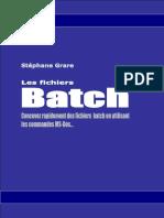 Les Fichiers Batch (Livre Blanc de Stéphane Grare)