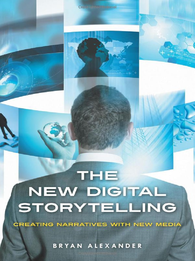 The New Digital Storytelling Creating Narratives With New Media |  Storytelling | Narrative