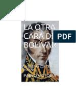 La Otra Cara De Bolivar - La Guerra Contra España Victoria Pablo -.pdf