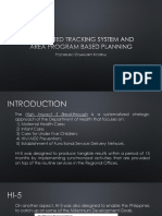 Integrated Tracking System and Area Based Program