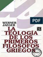 Werner Jaeger - La Teologia de Los Primeros Filosofos Griegos