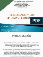 El Mercado y Los Sistemas Económicos (Presentación de PP)