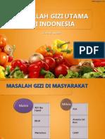 1. Masalah Gizi Di Indonesia